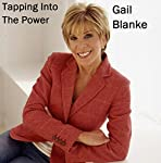 Monday Morning Motivators: Tapping into the Power | Gail Blanke