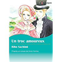 Un Troc Amoureux:Harlequin Manga (French Edition)