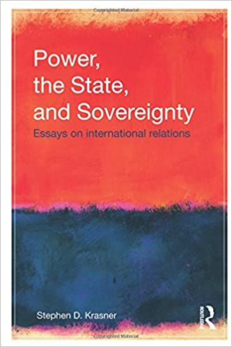 power the state and sovereignty essays on international  power the state and sovereignty essays on international relations 1st edition