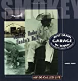 Best Damn Garage in Town, Henry Smokey Yunick, 0971146934