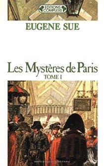 Les Mystères de Paris, tome 1 par Sue