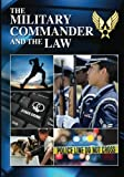 img - for The Military Commander and the Law (Eleventh Edition, 2012) book / textbook / text book