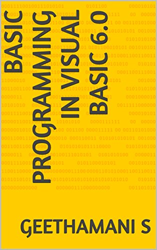 BASIC PROGRAMMING IN  VISUAL BASIC 6.0