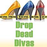 Drop Dead Divas: Dixie Divas Mysteries, Book 2 | Virginia Brown