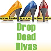 Drop Dead Divas: A Sleuthing Sisters Mystery, Book 2 | Virginia Brown