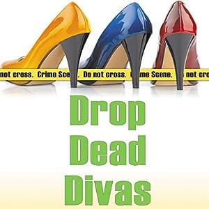 Drop Dead Divas Audiobook