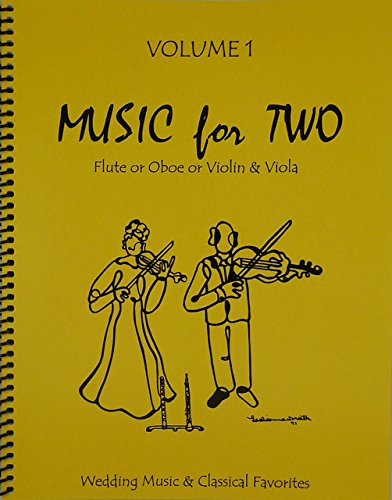 Music for Two, Volume 1 Flute or Oboe or Violin & Viola