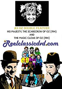 OZ DOUBLE FEATURE: HIS MAJESTY, THE SCARECROW OF OZ and THE MAGIC CLOAK OF OZ