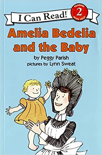 amelia bedelia and the baby i can read level 2 peggy parish lynn