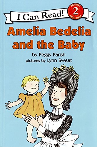Amelia Bedelia and the Baby (I Can Read Level 2)