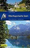 Oberbayerische Seen: Reiseführer mit vielen praktischen Tipps.