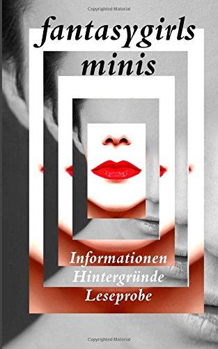 fantasygirls minis: Informationen, Hintergründe, Leseprobe