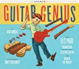 Guitar Genius: How Les Paul Engineered the Solid-Body Electric Guitar and Rocked the World (Children's Music Books, Picture Books, Guitar Books, Music Books for Kids)