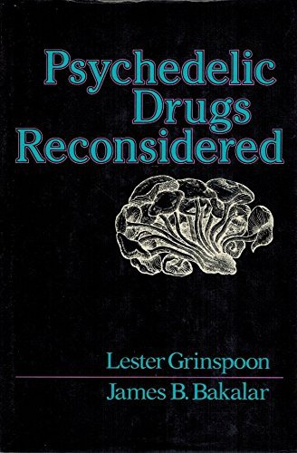 Psychedelic Drugs Reconsidered by Lester Grinspoon (1979-09-01)