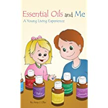 Essential Oils and Me: A Young Living Experience
