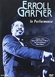 Erroll Garner - In Performance
