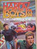 COLLISION COURSE (HARDY BOYS CASE FILE 33) (Hardy Boys Casefiles)