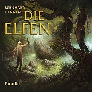 Farodin (Die Elfen - Kurzgeschichten 2) Hörbuch