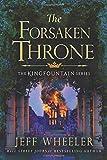 The Forsaken Throne (Kingfountain)