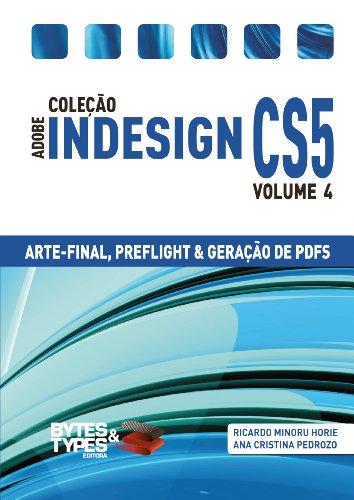 Coleção Adobe InDesign CS5 - Arte-Final, Preflight e Geração de PDFs