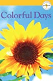 Colorful Days, Dorling Kindersley Publishing Staff, 0613751736