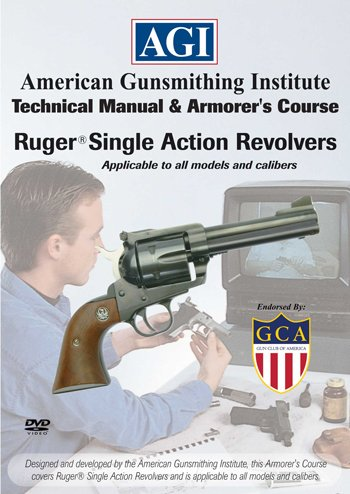 American Gunsmithing Institute Armorer's Course Video on DVD for Ruger Single Action Revolvers - Technical Instructions for Disassembly, Cleaning, Reassembly and More ()
