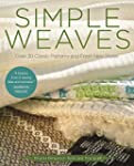 Simple Weaves: Over 30 Classic Patter...