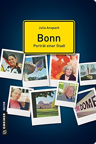 Bonn - Porträt einer Stadt (Stadtporträts im GMEINER-Verlag)