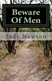 Beware of Men, Judy Newton, 1484022351