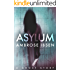 Asylum (The Afterlife Investigations Book 1)