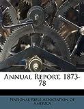 Annual Report, 1873-78, , 1248321294