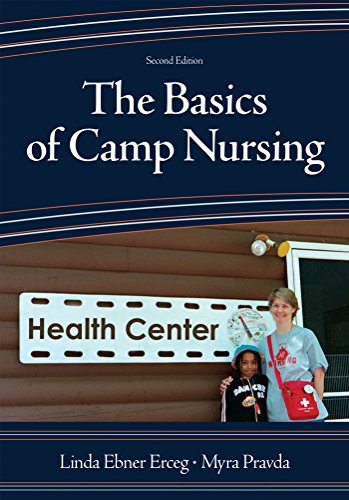 The Basics of Camp Nursing (Second Edition) Pdf