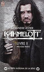 Kaamelot Livre 1 1ere Partie