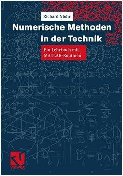 Numerische Methoden in der Technik: Ein Lehrbuch mit MATLAB-Routinen