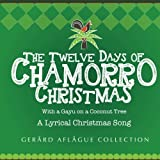 The Twelve Days of Chamorro Christmas: With a Gayu on a Coconut Tree