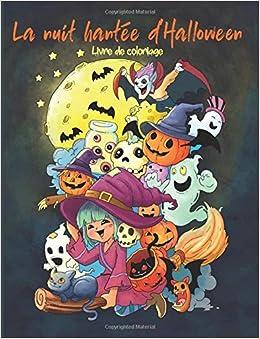 La Nuit Hantee D Halloween Livre De Coloriage Pour Adultes