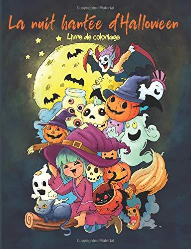 Amazon Com La Nuit Hantee D Halloween Livre De Coloriage