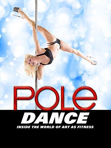 DVD : Pole Dance: Inside the World of Art as Fitness