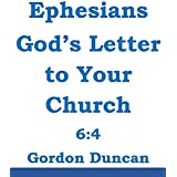Ephesians - Gods Letter to Your Church:  Ephesians 6:4: Parents, do not provoke your children to anger.