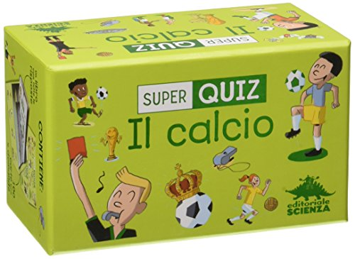 Calcio. Super quiz