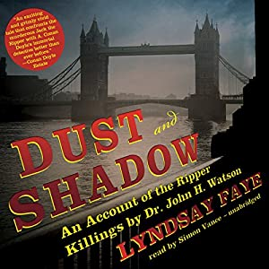 Dust and Shadow Audiobook