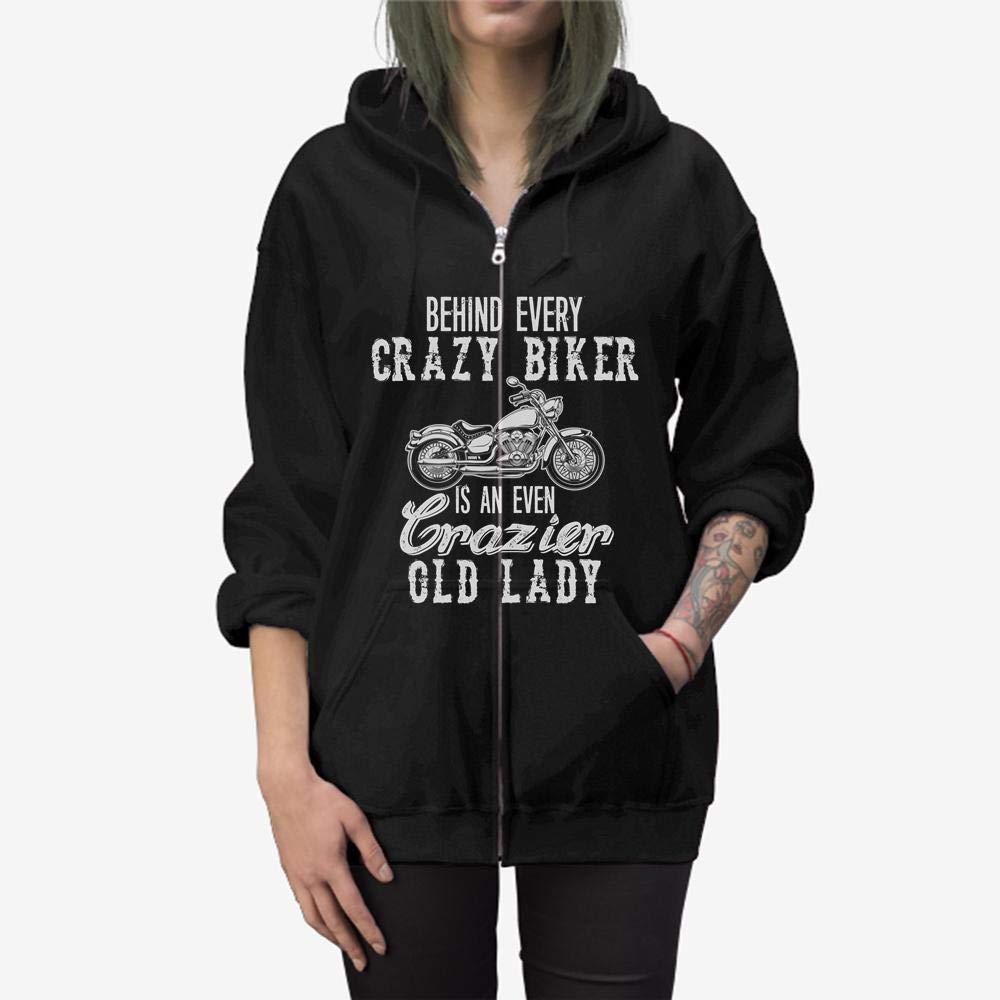 Behind Every Crazy Biker is an Even Crazy Old Lady Zip Hooded Sweatshirt