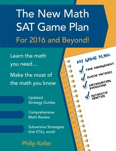 The New Math SAT Game Plan: For 2016 and Beyond!