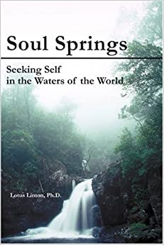 Soul Springs: Seeking Self in the Waters of the World