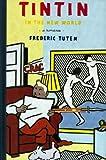 Tintin in the New World, Frederic Tuten, 0688123147