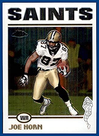 half off ca64a 89162 2004 Topps Chrome #127 Joe Horn NEW ORLEANS SAINTS at ...