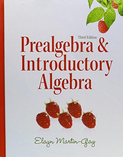 Prealgebra & Introductory Algebra (3rd Edition)