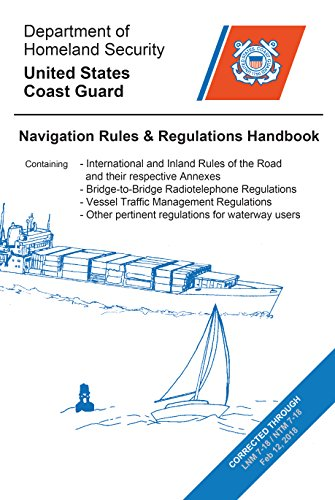 Navigation Rules and Regulations Handbook: Updated to LNM and NTM 7-18