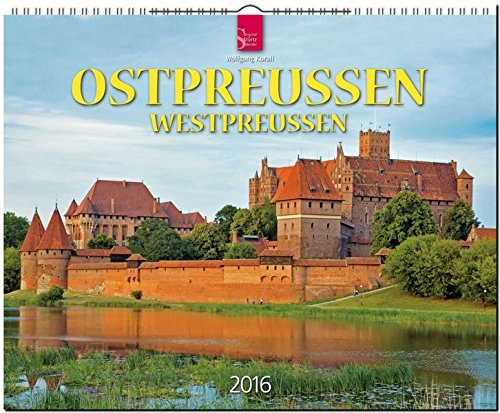 Ostpreußen/Westpreußen 2016: Original Stürtz-Kalender - Großformat-Kalender 60 x 48 cm [Spiralbindung]