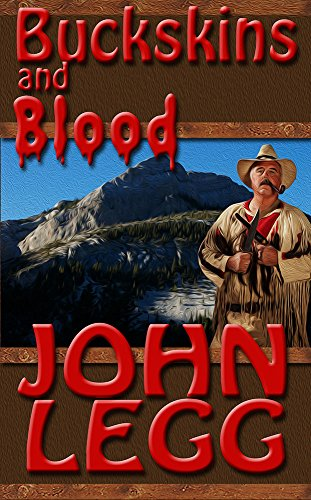 Buckskins and Blood (Buckskin Series Book 1)